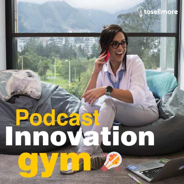 Innovation Gym Podcast - To Sell More
